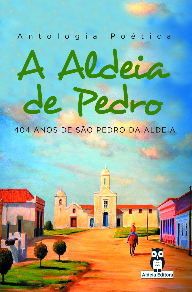 Antologia Poética - A Aldeia de Pedro