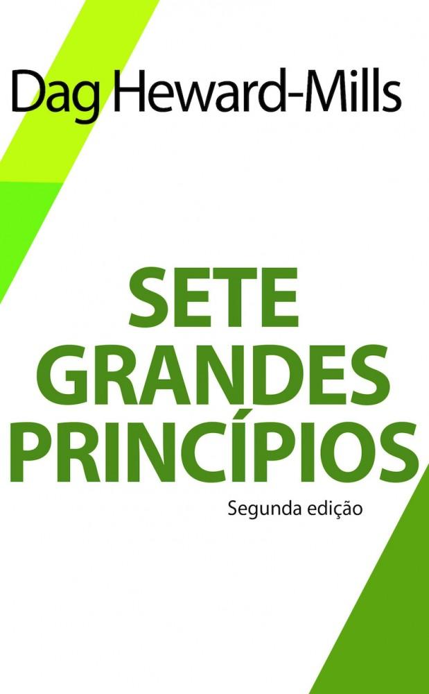 Sete Grandes Princípios  [LIVRO ELETRÔNICO]