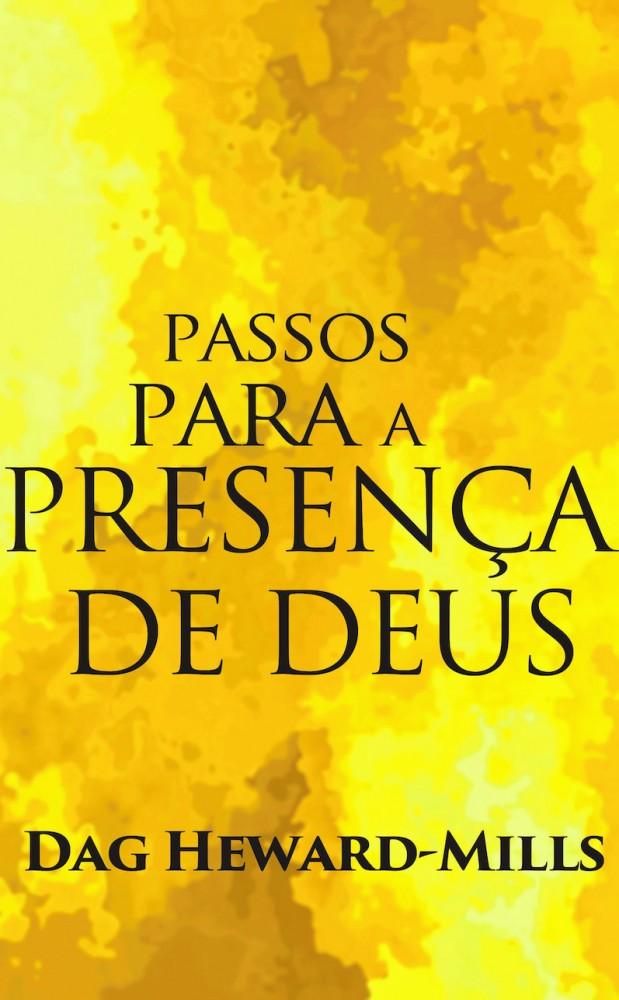 Passos para a Presença de Deus  [LIVRO ELETRÔNICO]