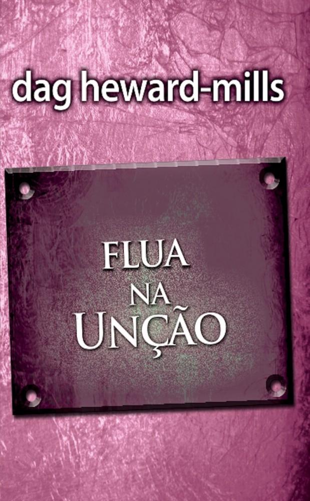 Flua na Unção  [LIVRO ELETRÔNICO]