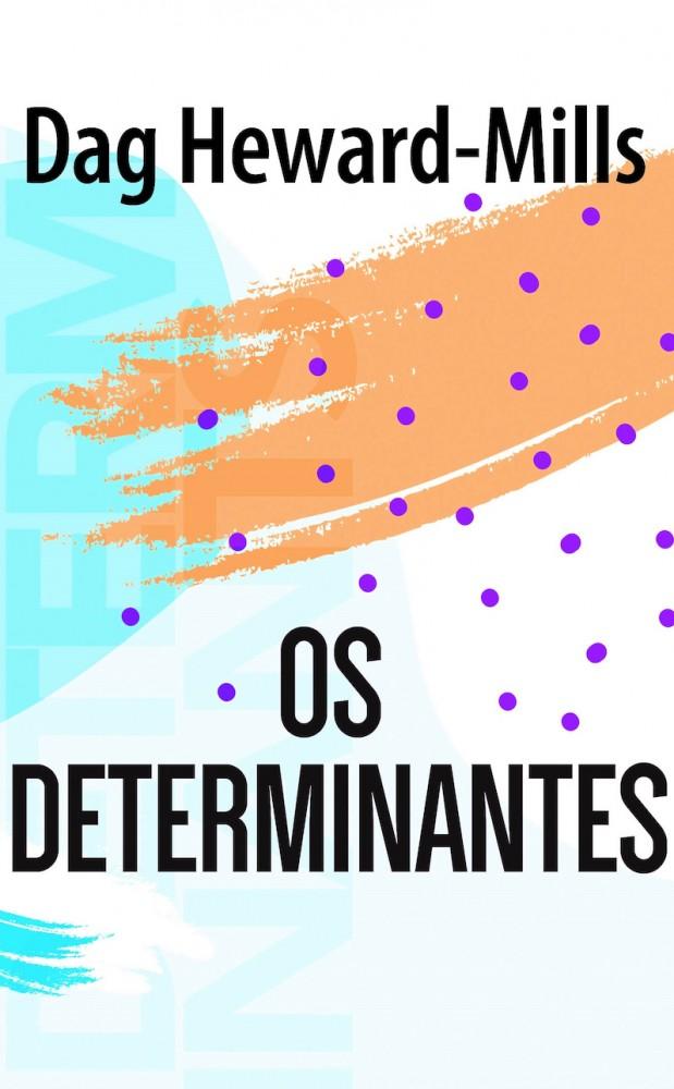 Os Determinantes  [LIVRO ELETRÔNICO]