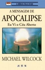 A Mensagem de Apocalipse - Eu vi o céu aberto