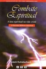 Combate Espiritual - A luta espiritual na vida cristã