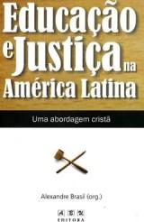 Educação e a Justiça na América Latina - Uma abordagem cristã