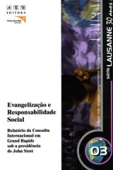 Evangelização e Responsabilidade Social / Viva a Simplicidade