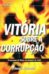 Vitória sobre a Corrupção - Promessas de Deus em tempos de crise