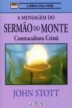 A Mensagem do Sermão do Monte - Contracultura Cristã