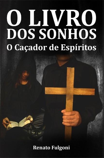O Livro dos Sonhos - O Caçador de Espíritos