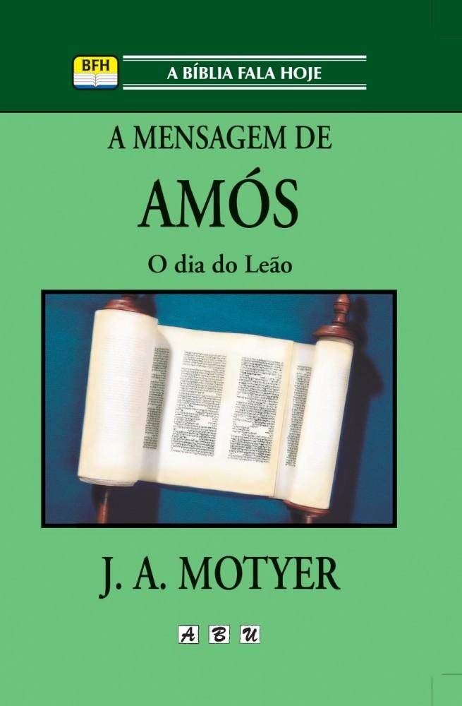 A Mensagem de Amós -  INDISPONÍVEL NO MOMENTO